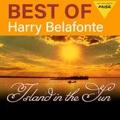 Island in the Sun - Best of Harry Belafonte de Harry Belafonte