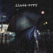 Dance in the Rain by State V