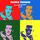 These Dangerous Years de Frankie Vaughan