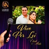 Vivo Per Lei by Luciano Andrade