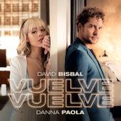 Vuelve, Vuelve de David Bisbal