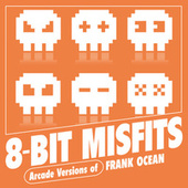 Arcade Versions of Frank Ocean de 8-Bit Misfits