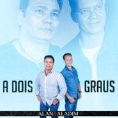 A Dois Graus by Alan E Aladim