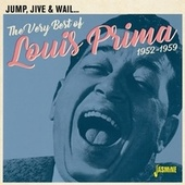 Jump, Jive & Wail: The Very Best of Louis Prima (1952-1959) fra Louis Prima