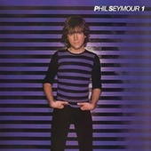 Phil Seymour (Deluxe Edition) by Phil Seymour