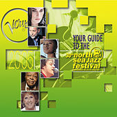 Your Guide To The North Sea Jazz Festival 2005 with Lizz Wright Live Bonus Track by Various Artists