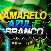 Amarelo Azul E Branco (Funk Remix) by DJ Samir
