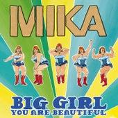 Big Girl (You Are Beautiful) de Mika