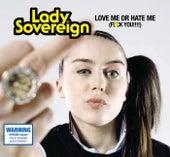 Love Me Or Hate Me de Lady Sovereign