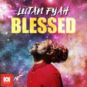 Blessed by Lutan Fyah