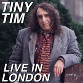 Live in London (Expanded Edition) de Tiny Tim