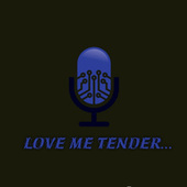 Love Me Tender... (Cover) de David Kampos