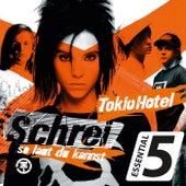 Schrei (so laut du kannst) by Tokio Hotel