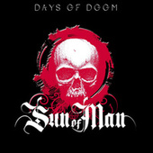 Days of Doom by Sun of Man