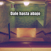 Dale hasta abajo by Various Artists