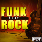 Funk That Rock by Andre Forbes