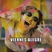 Viernes Alegre de Various Artists