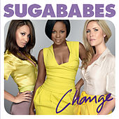 Change by Sugababes
