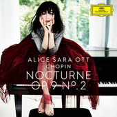 Chopin: Nocturnes, Op. 9: No. 2 in E Flat Major. Andante by Alice Sara Ott