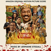 Coming 2 America (Amazon Original Motion Picture Score) by Jermaine Stegall