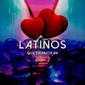 Latinos que enamoran by Various Artists