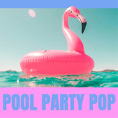 Pool Party Pop | Verão 2021 by Various Artists
