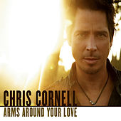 Arms Around Your Love de Chris Cornell