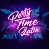 Party Time Latin de Various Artists