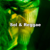 Sol & Reggae by Various Artists