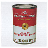 Soup - The Best Of The Beautiful South & The Housemartins de The Beautiful South