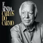 E Ainda... de Carlos do Carmo