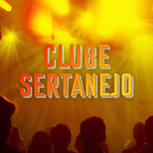Clube Sertanejo de Various Artists