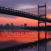 Best Of Stephen Kummer - Jazz Piano Performances de Stephen Kummer