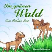 Im grünen Wald - Das Rehlein-Lied von Marion Willmanns