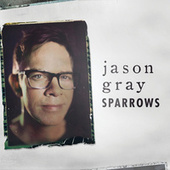Sparrows by Jason Gray