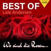 Wo sind die Rosen ... - Best of Lale Andersen by Lale Andersen