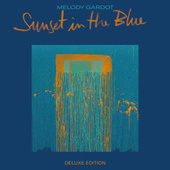 Sunset In The Blue (Deluxe Version) von Melody Gardot