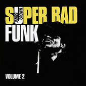 Super Bad Funk Vol. 2 von James Brown