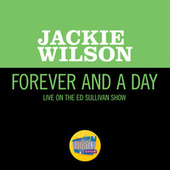 Forever And A Day (Live On The Ed Sullivan Show, May 27, 1962) von Jackie Wilson