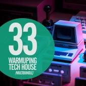 33 Warmuping Tech House Multibundle by Various Artists