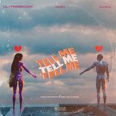 Tell Me van Lil' Tino Brown