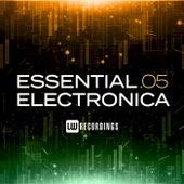 Essential Electronica, Vol. 05 de Various Artists
