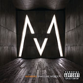 Makes Me Wonder by Maroon 5