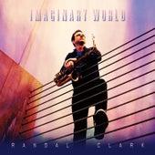 Imaginary World by Randal Clark