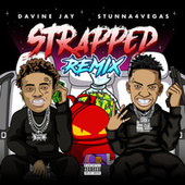 Strapped (Remix) by Davine Jay