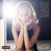 Just A Little Lovin' von Shelby Lynne