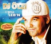 I will leb'n von DJ Ötzi