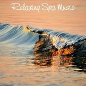 Relaxing Spa Music by S.P.A