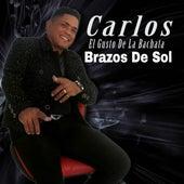 Brazos de Sol de Carlos El Gusto De La Bachata