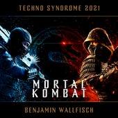 Techno Syndrome 2021 (Mortal Kombat) by BenjaminWallfisch